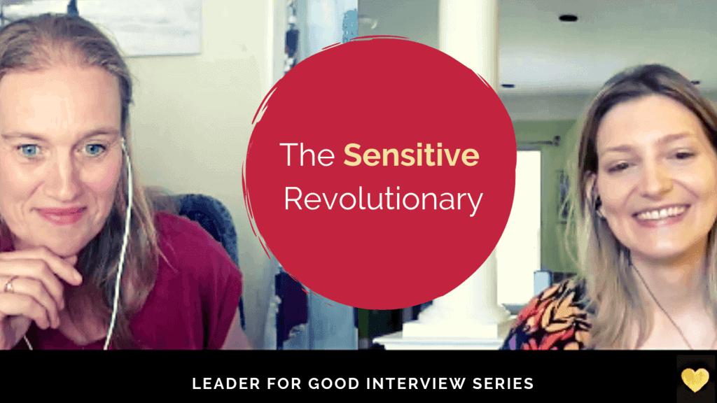 The sensitive revolutionary