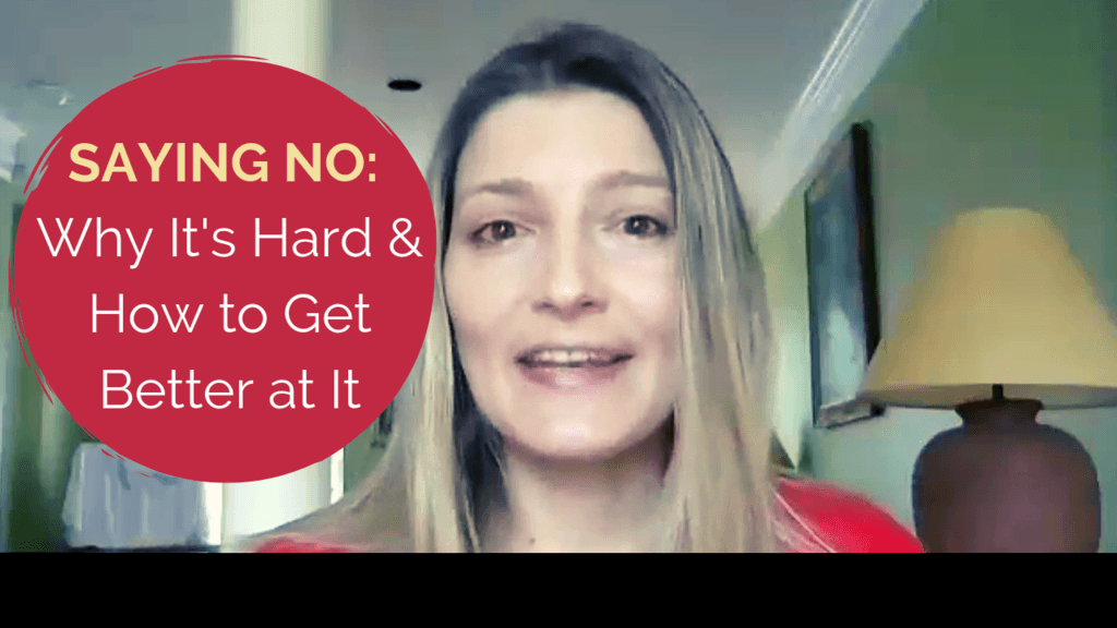 Saying No: Why It's Hard and How to Get Better at It