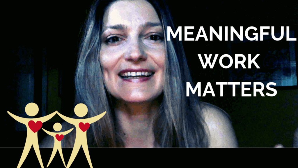 Meaningful Work Matters
