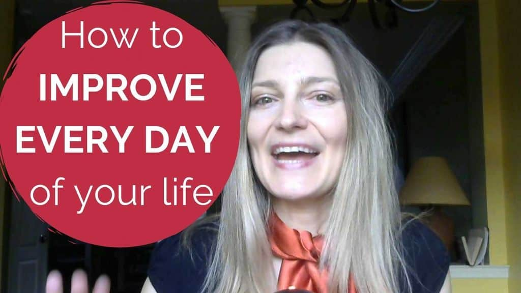 How to Easily Improve Every Day of Your Life