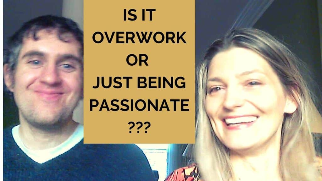 How Is Overworking Different from Just Being Passionate