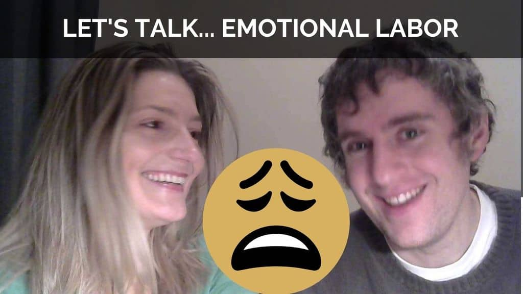 Let's talk... emotional labor