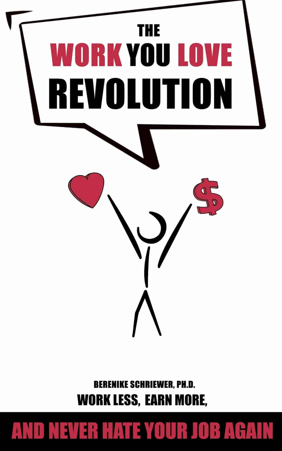 The Work You Love Revolution